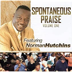 Norman Hutchins: Spontaneous, Vol. 1