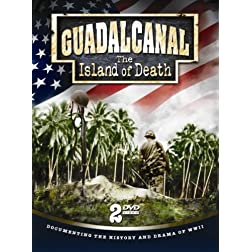 Guadal Canal: The Island Of Death