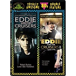 Eddie and the Cruisers (1983) / Eddie and the Cruisers II: Eddie Lives! (1988) (Totally Awesome 80s Double Feature)