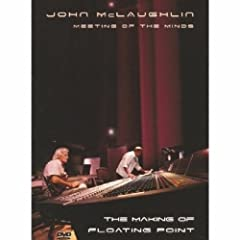 John McLaughlin: Meeting of the Minds - The Making of Floating Point