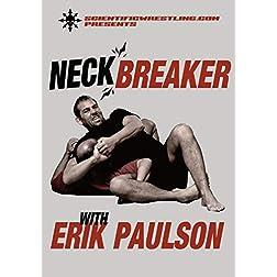 NECKBREAKER, starring Erik Paulson