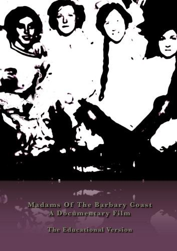 Scholastic Edition- Madams of the Barbary Coast