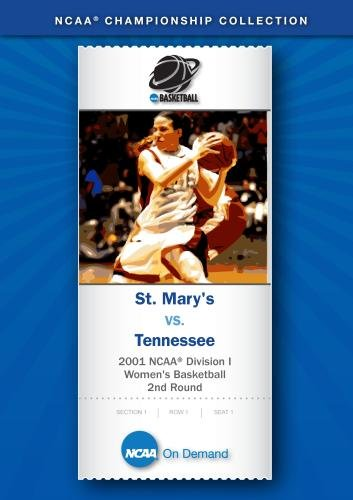 2001 NCAA Division I  Women's Basketball 2nd Round - St. Mary's vs. Tennessee
