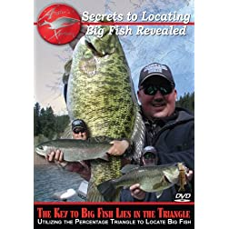 Secrets to Locating Big Fish Revealed: The Key to locating trophy Bass, Walleye, Perch, Pike, Trout and all species of fish!