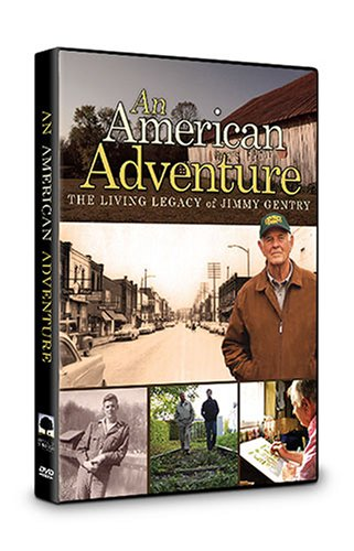 An American Adventure: The Living Legacy of Jimmy Gentry