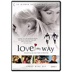 Love My Way Series 1