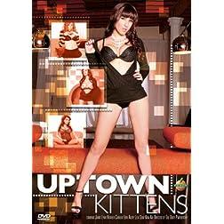 Uptown Kittens