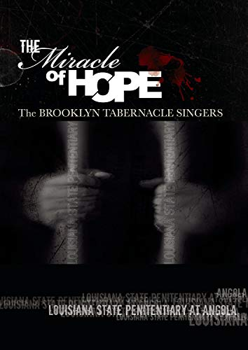 The Brooklyn Tabernacle Choir: The Miracle of Hope
