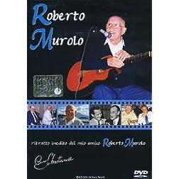 Il Mio Amico Roberto Murolo