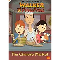 The Adventures of Walker and Ping Ping: The Chinese Market (Learn Chinese)