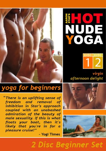 Aaron Star's Hot Nude Yoga - Yoga for Beginners