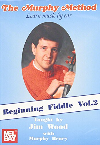 Beginning Fiddle, Volume 2 - Learn Music By Ear