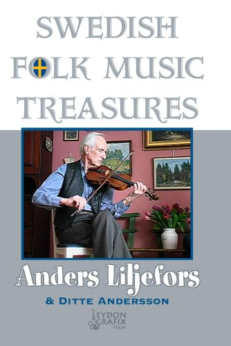 Swedish Folk Music Treasures: Anders Liljefors