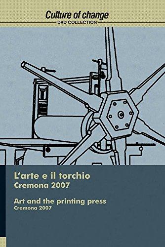 ART AND THE PRINTING PRESS - Cremona 2007