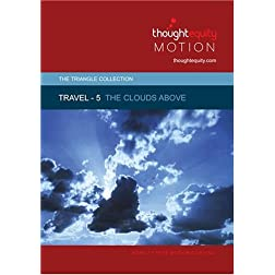 Travel 5 - The Clouds Above
