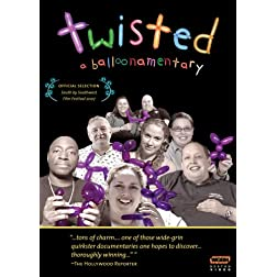 Twisted: A Balloonamentary