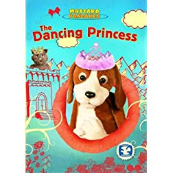 Mustard Pancakes: The Dancing Princess