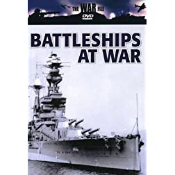 The War File: Battleships At War