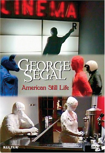 George Segal: American Still Life