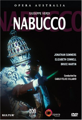 Verdi - Nabucco / Opera Australia, Jonathan Summers