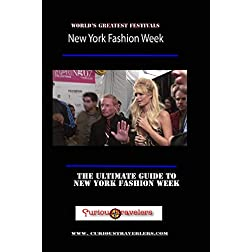 New York Fashion Week - America's Greatest Festivals