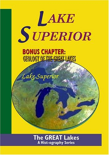 The Great Lakes: Lake Superior