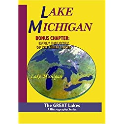 The Great Lakes: Lake Michigan