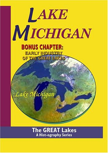 The Great Lakes: Lake Michigan