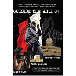 Outside the Wire '07: Documentary Trilogy