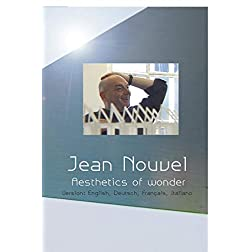 Jean Nouvel - The Aesthetics of Wonder (NTSC)
