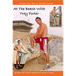 At The Beach With Trey Porter