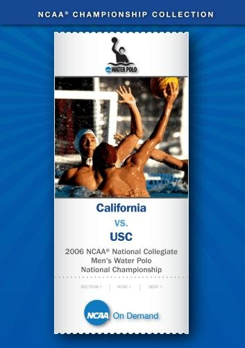 2006 NCAA National Collegiate  Men's Water Polo National Championship - California vs. USC