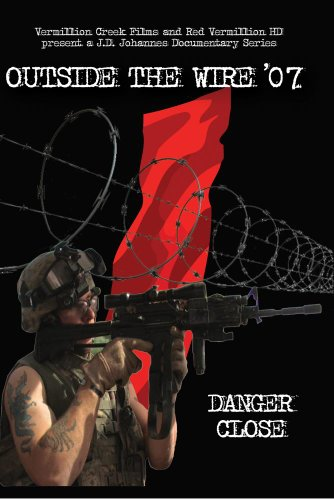 Outside the Wire: Danger Close