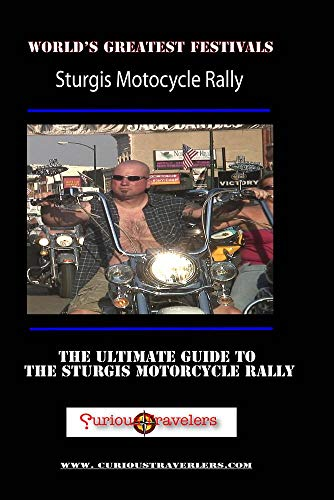 2007 Sturgis Motorcycle Rally - America's Greatest Festivals