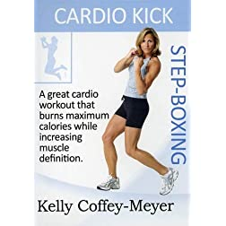Cardio Kick Step-Boxing with Kelly Coffey-Meyer