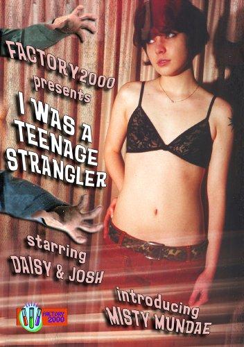 I Was a Teenage Strangler Uncut!