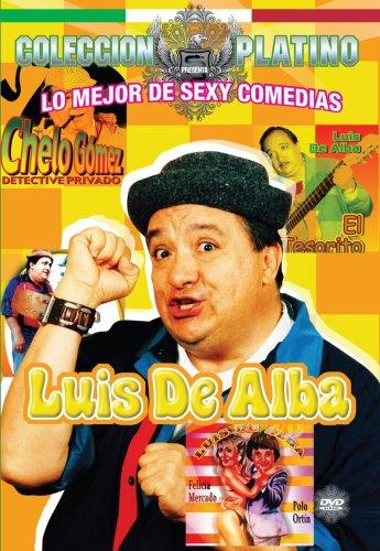 Lo Mejor de Sexy Comedias: Luis de Alba