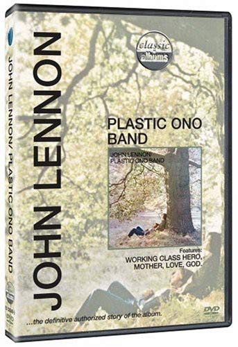 Classic Album: Plastic Ono Band