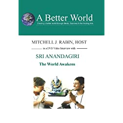 The World Awakens with Sri Anandagiri