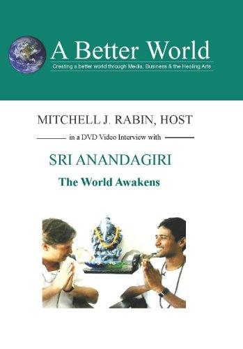 The World Awakens with Sri Anandagiri