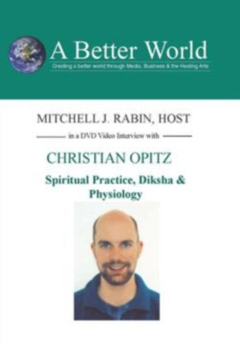 Disksha and Neuro Physiology with Christian Opitz