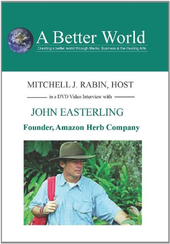 Founder, Amazon Herb Company with John Easterling