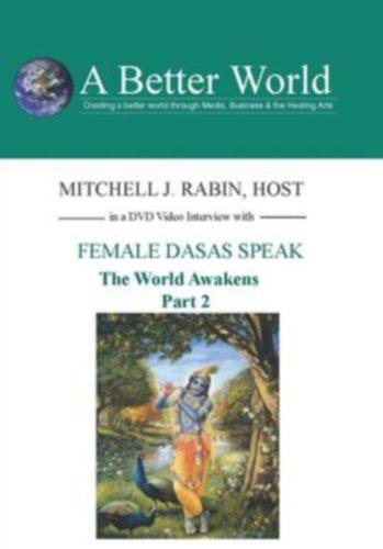 Female Dasas Speak - The World Awakes Vol. 1 & Vol. 2