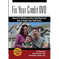 Fix Your Credit DVD - How to Fix Mistakes on Your Credit Report and How to Improve Your Credit Score