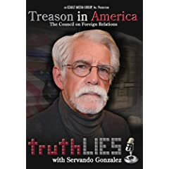 Truth Lies: Treason In America (The Council On Foreign Relations)