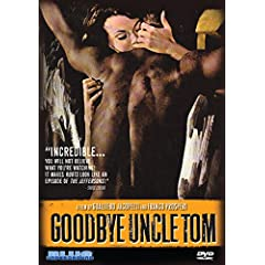 Goodbye Uncle Tom