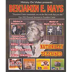 Benjamin E. Mays: His Drive, His Mission