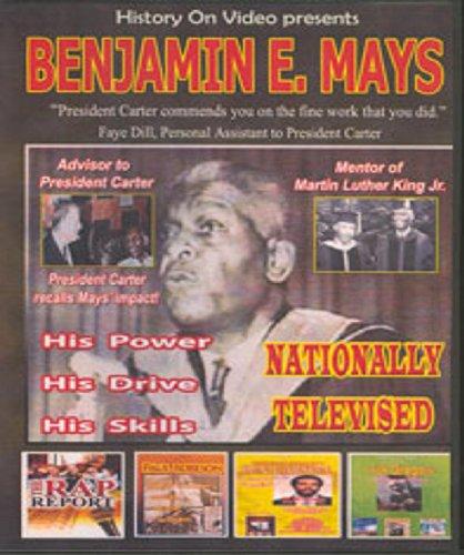 Benjamin E. Mays: His Drive, His Mission