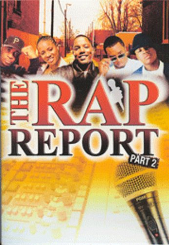 The Rap Report - Part 2