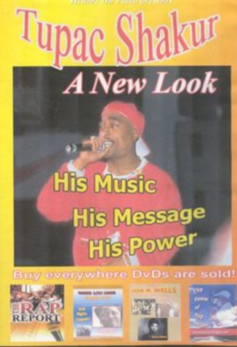 Tupac Shakur: A New Look